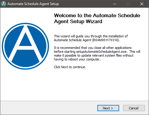 The Automate Schedule Agent Setup wizard.